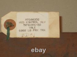 YALE Hydraulic control valve, 6000# Fork lift, 5096806-02 VALVE NEW